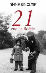 """Titelbild des Buches von Anne Sinclair """"21 rue La Boétie"""""""