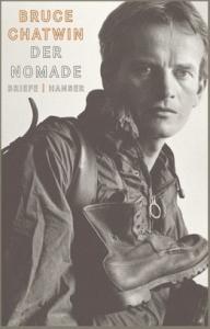 Buchtitel: Bruce Chatwin, Der Nomade